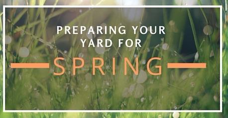 Preparing your Yard for Spring